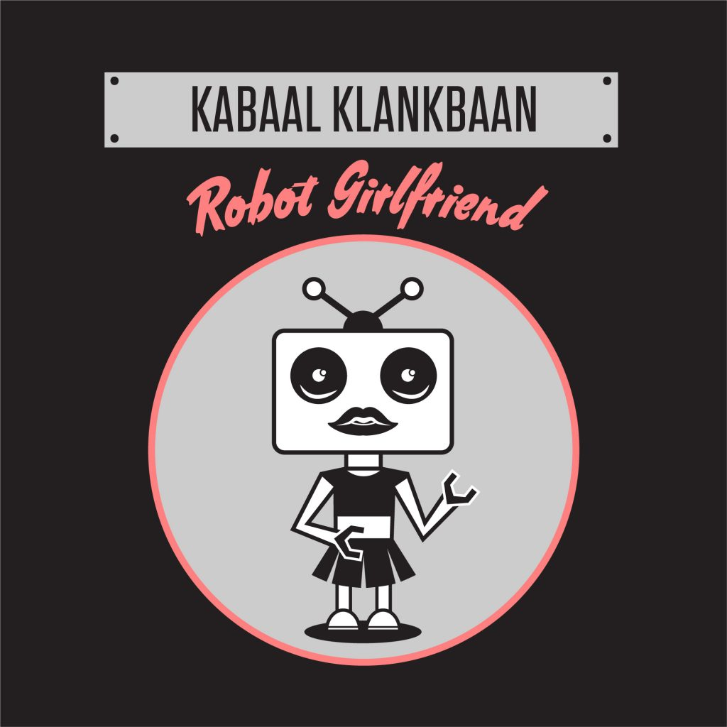 Kabaal klankbaan - Robot Girlfriend single cover